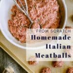beef and pork in a white bowl for homemade Italian meatballs